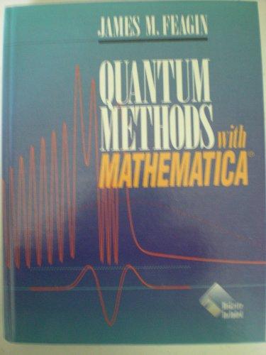 9783540979739: Quantum Methods with Mathematica