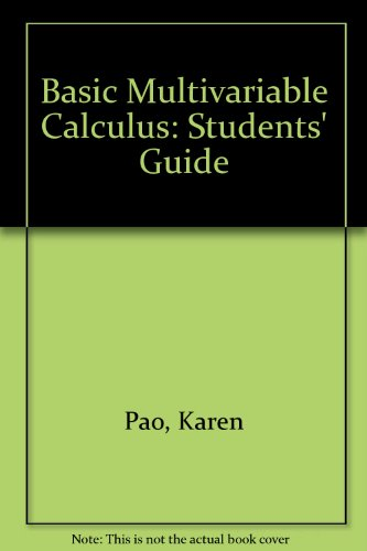 9783540979753: Basic Multivariable Calculus: Students' Guide