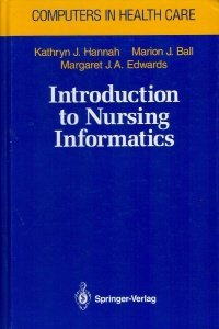 9783540979838: Introduction to Nursing Informatics (Computers in Health Care)