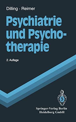 9783540995777: Psychiatrie Und Psychotherapie (Springer-Lehrbuch)