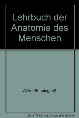lehrbuch der anatomie des menschen von benninghoff alfred - AbeBooks