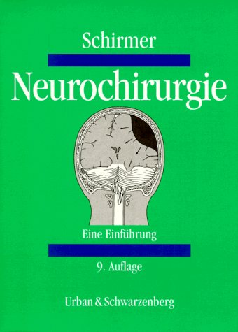 9783541067497: Neurochirurgie. Eine Einführung.