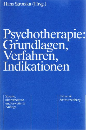 9783541069323: Psychotherapie: Grundlagen, Verfahren, Indikationen.
