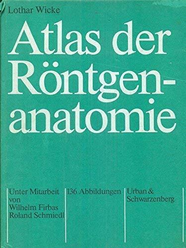 9783541081615: Atlas der Röntgenanatomie