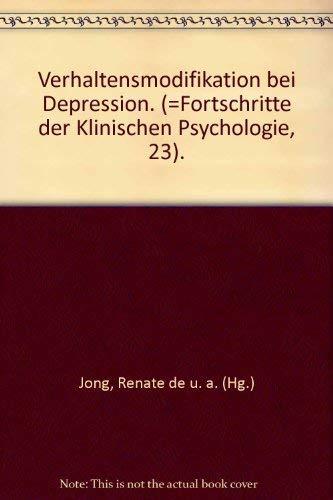 Verhaltensmodifikationen bei Depressionen: De Jong Renate