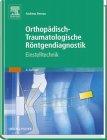 9783541102129: Orthop�dische R�ntgendiagnostik. Einstelltechnik