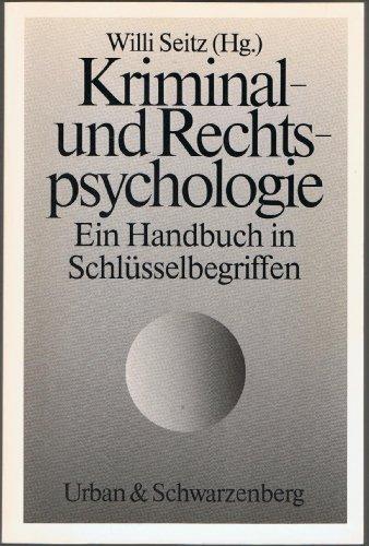 9783541103614: Kriminal- und Rechtspsychologie. Ein Handbuch in Schlüsselbegriffen.