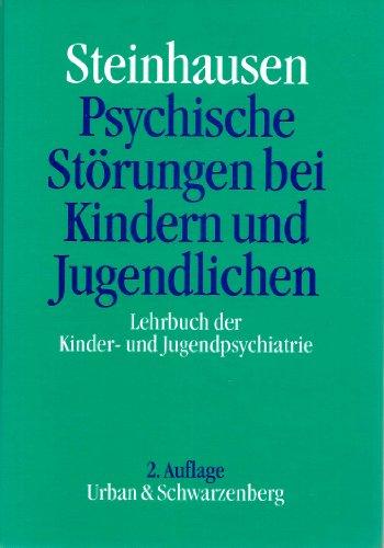 9783541132126: Psychische Störungen bei Kindern und Jugendlichen. Lehrbuch der Kinder- und Jugendpsychiatrie