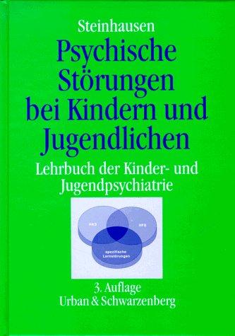 9783541132133: Psychische Störungen bei Kindern und Jugendlichen. Lehrbuch der Kinder- und Jugendpsychiatrie