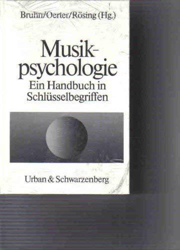 Musikpsychologie - Ein Handbuch in Schlüsselbegriffen