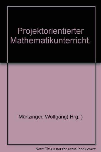 9783541404414: Projektorientierter Mathematikunterricht.