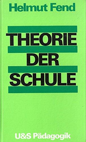 9783541408511: Theorie der Schule.