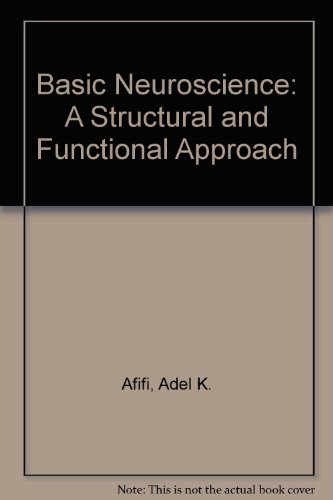 9783541701025: Basic Neuroscience: A Structural and Functional Approach