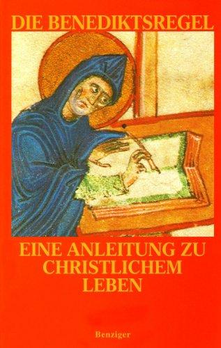 9783545200661: Die Benediktsregel. Eine Anleitung zu christlichem Leben.