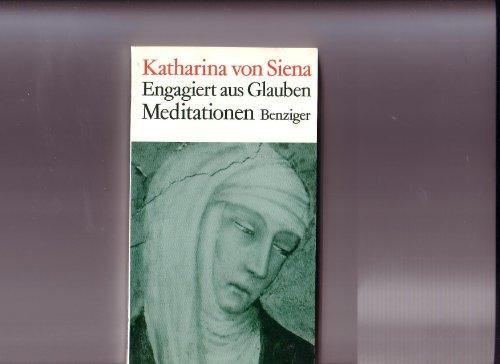 Engagiert aus Glauben. Politische Briefe - Katharina von Siena, Strobel, Ferdinand