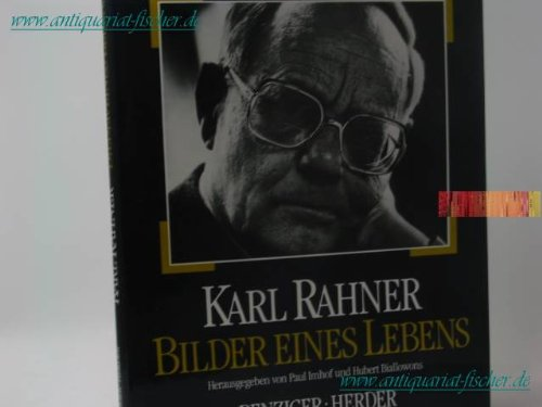 Karl Rahner: Bilder eines Lebens (grossformatiger Bildband): Paul [Hrsg.] Imhof