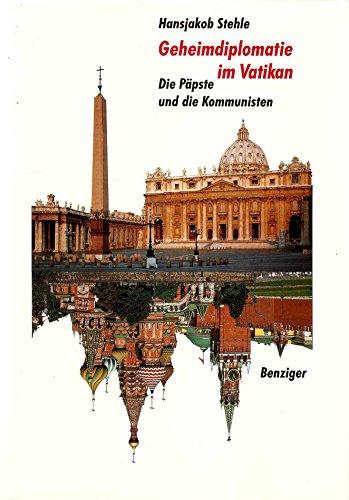 9783545250918: Geheimdiplomatie im Vatikan. Die Päpste und die Kommunisten