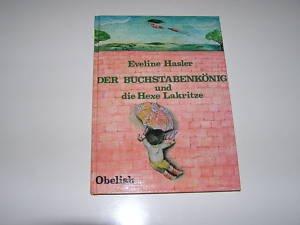 9783545310940: Der Buchstabenk�nig und die Hexe Lakritze. Zwei Geschichten