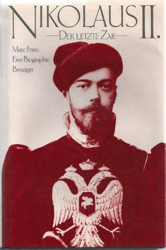 9783545340879: Nikolaus II.. Der letzte Zar. Eine Biographie