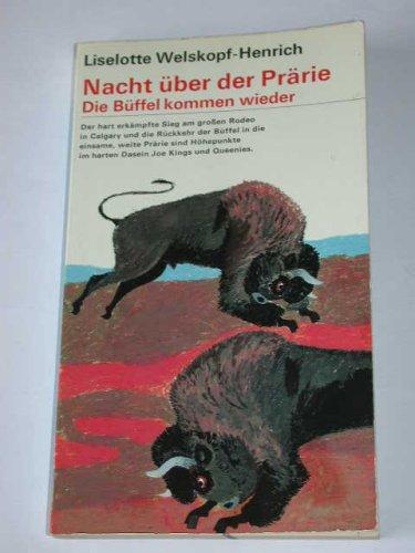9783545351400: Nacht �ber der Pr�rie - Die B�ffel kommen wieder (bt Jugend-Taschenbuch)