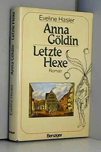 Anna Göldin, letzte Hexe Cover