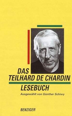 9783545700086: Das Teilhard de Chardin Lesebuch.