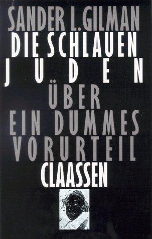 9783546001274: Die schlauen Juden. Über ein dummes Vorurteil.