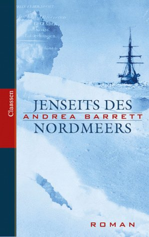 9783546001656: Jenseits des Nordmeers (The Voyage of the Narwhal)