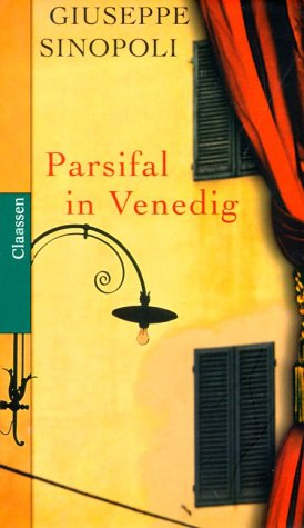 9783546002523: Parsifal in Venedig.