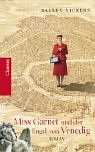 Miss Garnet und der Engel von Venedig. Roman. (9783546003070) by Vickers, Salley