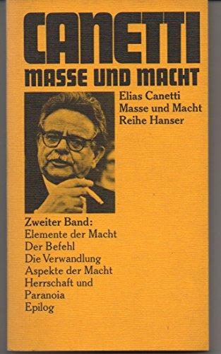 Masse und Macht.: Canetti, Elias