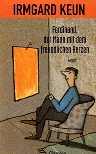 9783546453721: Ferdinand, der Mann mit dem freundlichen Herzen: Roman (German Edition)