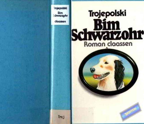 9783546491259: Bim Schwarzohr (Gebundene Ausgabe)