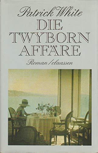 Die Twyborn Affäre: Patrick White