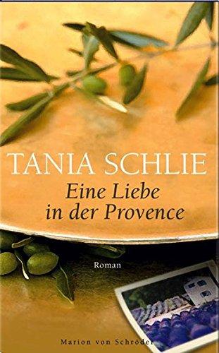 9783547710830: Eine Liebe in der Provence