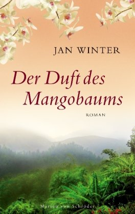 9783547711448: Der Duft des Mangobaums