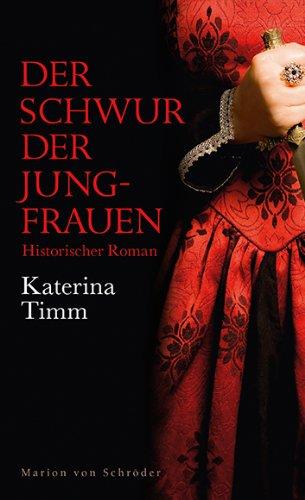 9783547711752: Der Schwur der Jungfrauen: Historischer Roman