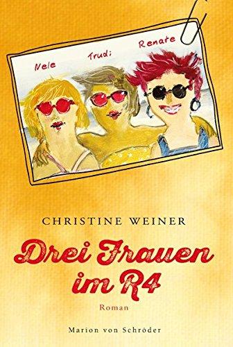 9783547711943: Drei Frauen im R4