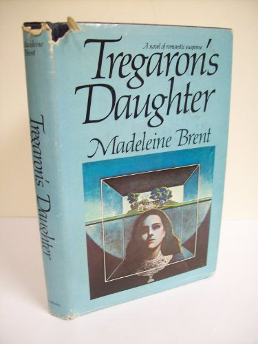 9783547715491: Tregaron's Daughter
