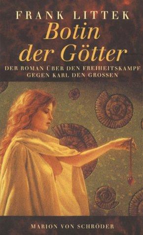9783547761009: Botin der G�tter. Die Sachsen-Saga