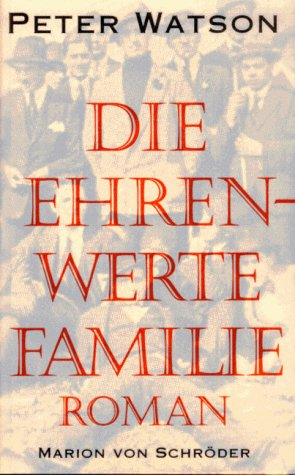Die ehrenwerte Familie (354779501X) by Peter Watson