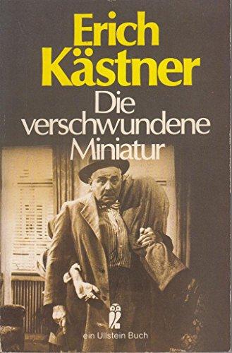Die verschwundene Miniatur: Kästner, Erich