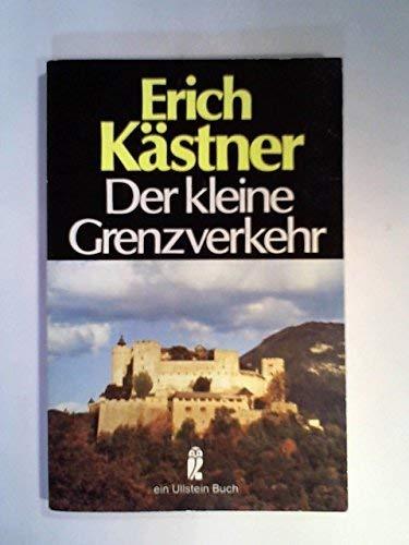 Der kleine Grenzverkehr.: Erich Kästner