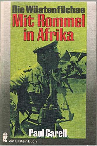 9783548024882: Die Wüstenfüchse. Mit Rommel in Afrika