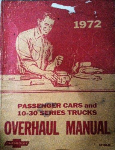 1972 PASSENGER CARS AND 10-30 SERIES TRUCKS