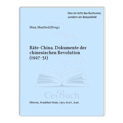 9783548030036: Räte-China. Dokumente der chinesischen Revolution (1927-31)