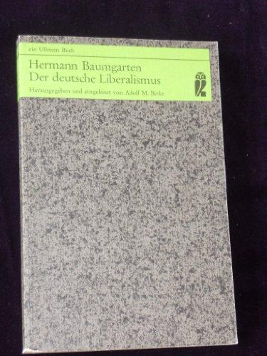 9783548030340: Der deutsche Liberalismus Eine Selbstkritik. Ullstein-Buecher; Nr. 3034
