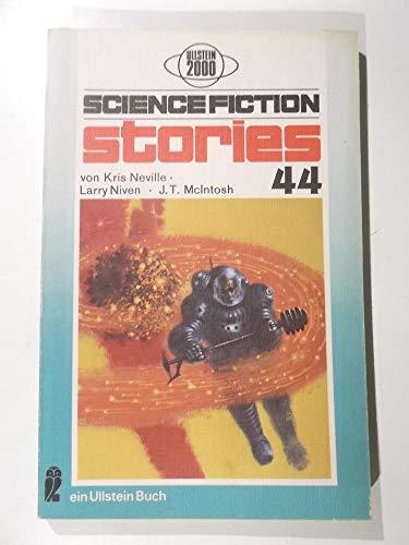 Ullstein 2000 sf-stories 44. - Neville, Chris, J.T. Macintosh und Larry Niven