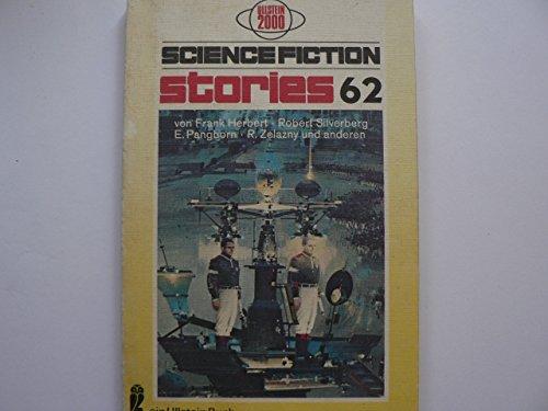 Science Fiction Stories 62, aus dem Amerikanischen von Dolf Strasser, - Spiegl, Walter (Hrsg.),