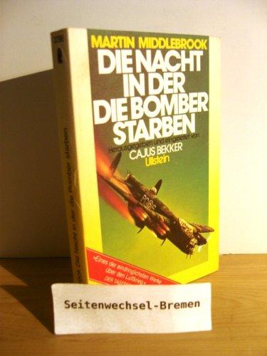 9783548032962: Die Nacht in der die Bomber starben; Der Angriff auf Nürnberg und seine Folgen für den Luftkrieg